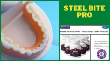 Steel Bite Pro Review | Is Scam Or Legit How It Treats Dental Problems  Really Work