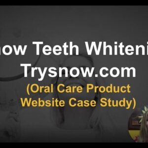 Trysnow.com / Snow Teeth Whitening (Oral Care Product Website Case Study)